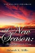 A New Season: From Deliverance to Praise