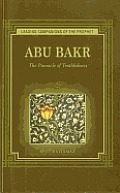 Abu Bakr: The Pinnacle of Truthfulness