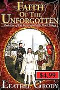 Faith Of The Unforgotten