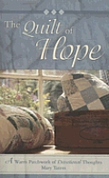 The Quilt of Hope: A Warm Patchwork of Devotional Thoughts