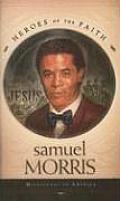 Samuel Morris Missionary To America