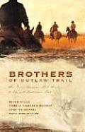 Brothers Of The Outlaw Trail