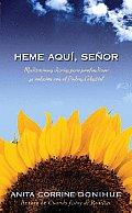 Heme Aqui, Senor: Meditaciones Diarias Para Profundizar su Relacion Con el Padre Celestial / Here I Am, Lord