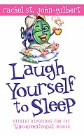 Laugh Yourself to Sleep: Offbeat Devotions for the