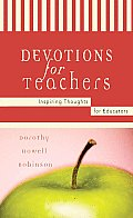 Devotions for Teachers: Inspiring Thoughts for Educators