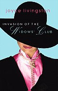 Invasion Of The Widows Club