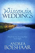 Wisconsin Weddings Three Brides Can Never Say Never to Love Again