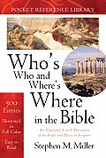 Whos Who & Wheres Where in the Bible