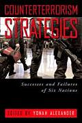 Counterterrorism Strategies: Successes and Failures of Six Nations