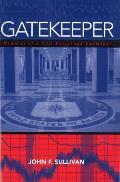 Gatekeeper Memoirs of a CIA Polygraph Examiner