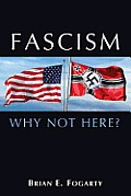 Facism Why Not Here