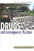 Drugs & Contemporary Warfare