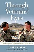 Through Veterans' Eyes: The Iraq and Afghanistan Experience