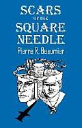 Scars of the Square Needle