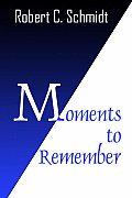 Moments to Remember