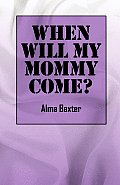 When Will My Mommy Come? World & Cross-Cultural Philosophy