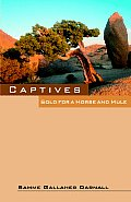 Captives: Sold for a Horse and Mule