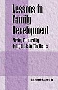 Lessons in Family Development: Moving Forward by Going Back to the Basics