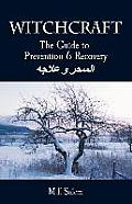 Witchcraft: The Guide to Prevention and Recovery