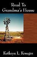 Road to Grandma's House