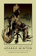 Gay, Black, Crippled, Fat: A Collection of Short Stories