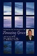 Amazing Grace: How You Can Move from the Crack of Hell to the Crown of Heaven