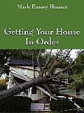 Getting Your House in Order: For People with Homeowners Insurance