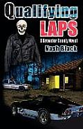 Qualifying Laps: A Brewster County Novel