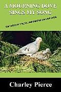 A Mourning Dove Sings My Song