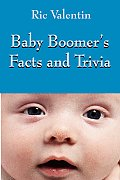 Baby Boomer's Facts and Trivia
