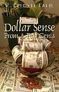 Dollar Sense from a Few Cents