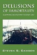 Delusions of Immortality: Surviving an Unconventional Life (Large Print)