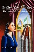 The Bretton Katt Alliance: The Lorrondon Cycle Book One