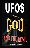 UFOs God and the Devil