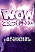 WoW Gospel 2003 Songbook: 30 of the Year's Top Gospel Artists and Songs