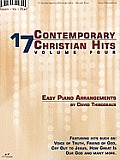 17 Contemporary Christian Hits, Volume 4: Easy Piano Arrangements