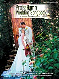 Praise Hymn Wedding Songbook: 17 Piano/Guitar/Vocal Arrangements [With CD]
