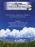 Praise Hymn Presents... I Want to Stroll Over Heaven: For Funerals, Memorial Services and Life Celebrations [With CD]
