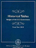 Historical Tables: Budget of the United States Governement, Fiscal Year 2010