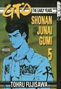 GTO The Early Years Volume 5 Shonan Junai Gumi