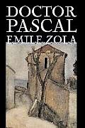 Doctor Pascal Bv Emile Zola, Fiction, Classics, Literary