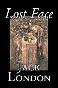 Lost Face by Jack London, Fiction, Action & Adventure