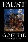Faust by Johann Wolfgang Von Goethe, Drama, European