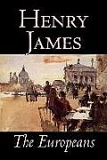 The Europeans by Henry James, Fiction, Classics
