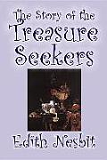The Story of the Treasure Seekers by Edith Nesbit, Fiction, Family, Siblings, Fantasy & Magic