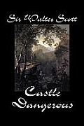 Castle Dangerous by Sir Walter Scott, Fiction, Historical, Literary, Classics