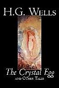 The Crystal Egg by H. G. Wells, Science Fiction, Classics, Short Stories
