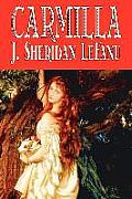 Carmilla by J. Sheridan Lefanu, Fiction, Literary, Horror, Fantasy