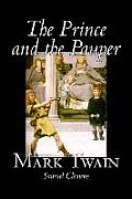 The Prince and the Pauper by Mark Twain, Fiction, Classics, Fantasy & Magic