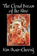 The Cloud Dream of the Nine by Kim Man-Choong, Fiction, Classics, Literary, Historical
